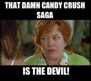 candy-crush-is-the-devil-candy-crush-meme-funny-55